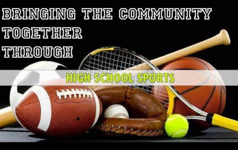 High school sports is the perfect venue to bring our communities together