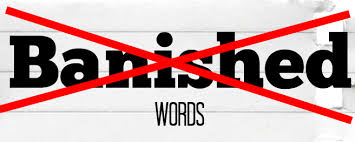 Useless, misused and overused phrases just released on the 2017 Banished Word List