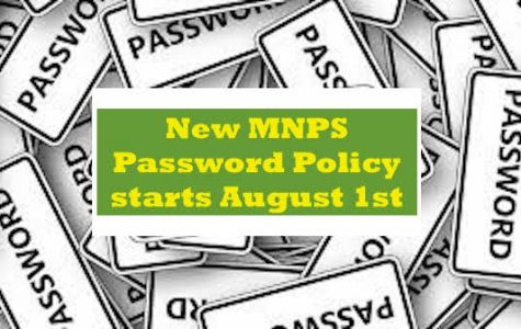 MNPS student password policy changes begin August 1, 2019