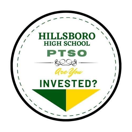 Invest in Hillsboro high School's PTSO today!